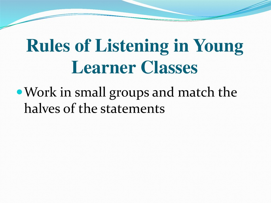 Rules of Listening in Young Learner Classes