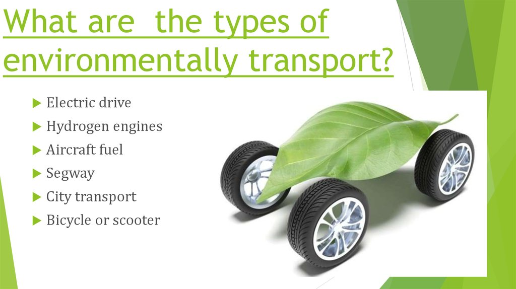 What are the types of environmentally transport?
