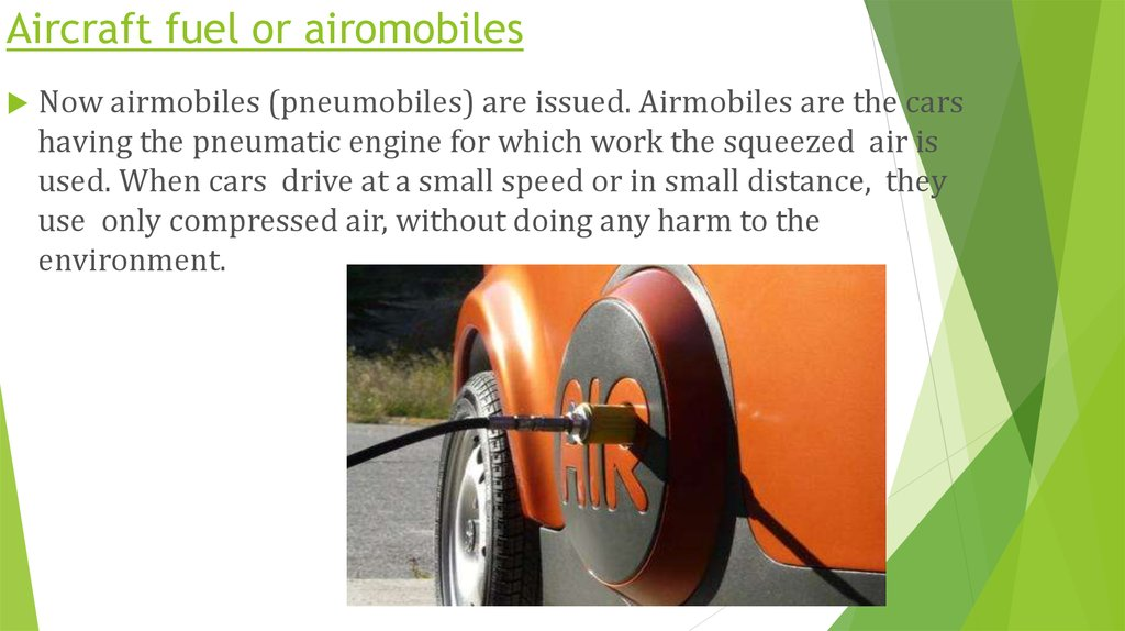 Aircraft fuel or airomobiles