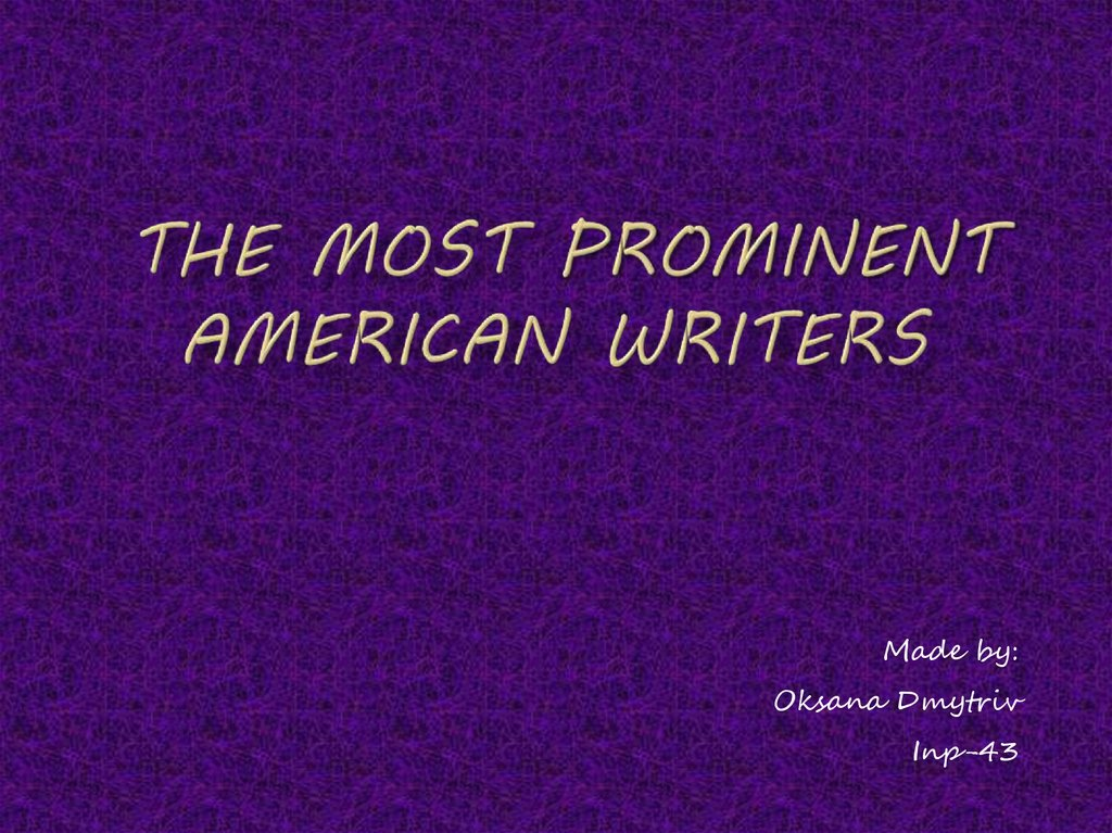 The Most Prominent American Writers