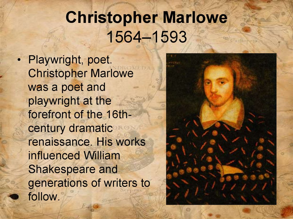 Christopher Marlowe 1564–1593