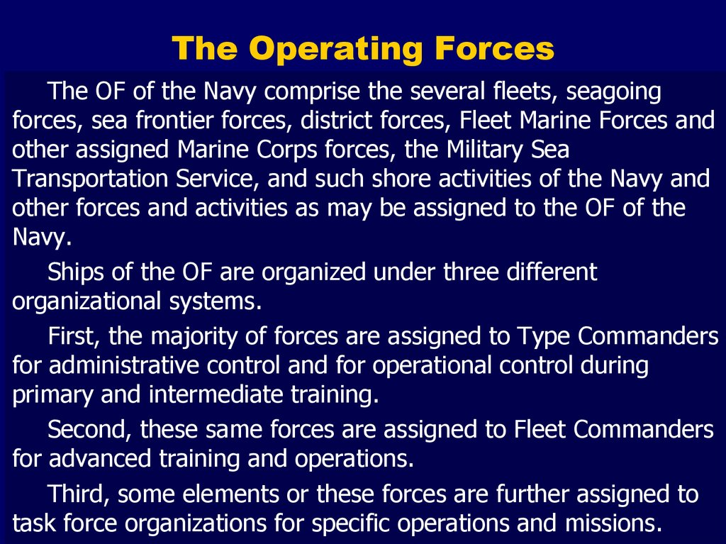 The Operating Forces
