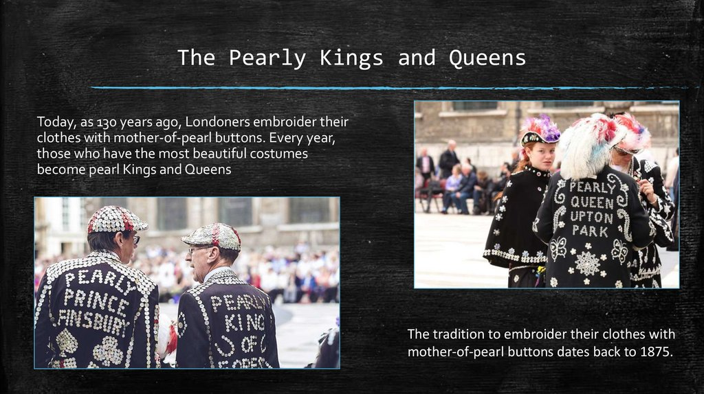 The Pearly Kings and Queens
