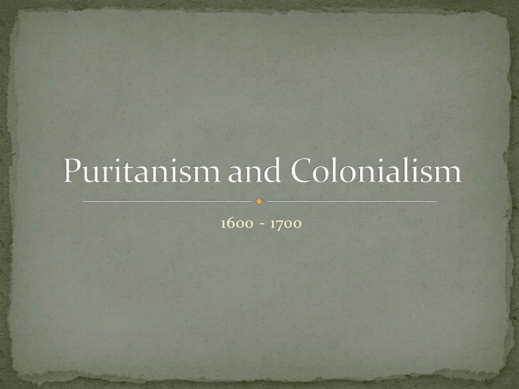Puritanism and Colonialism