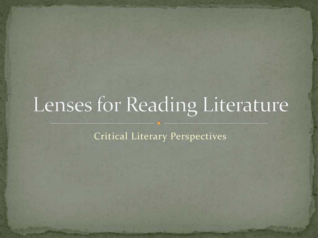 Lenses for Reading Literature