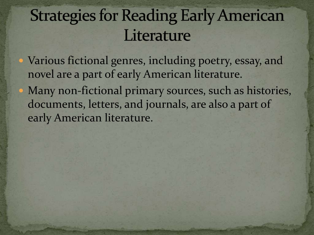 Strategies for Reading Early American Literature