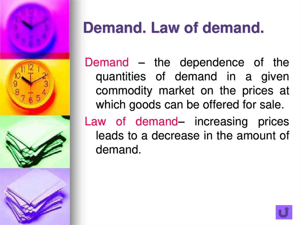 Demand. Law of demand.