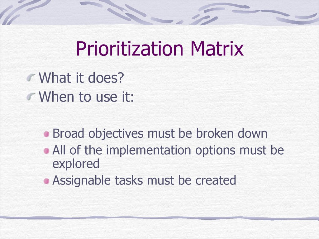 Prioritization Matrix