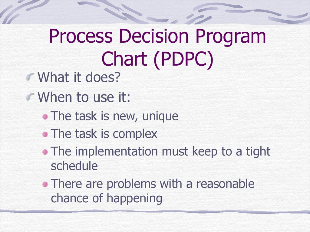 Process Decision Program Chart (PDPC)