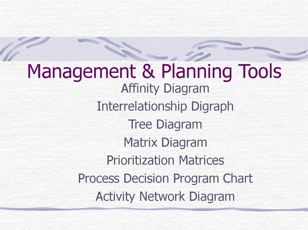 Management & Planning Tools