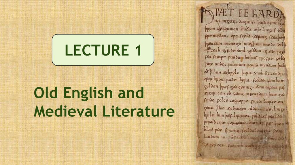 Old English and Medieval Literature