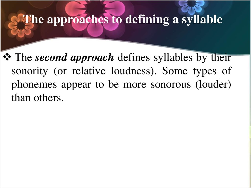 The approaches to defining a syllable