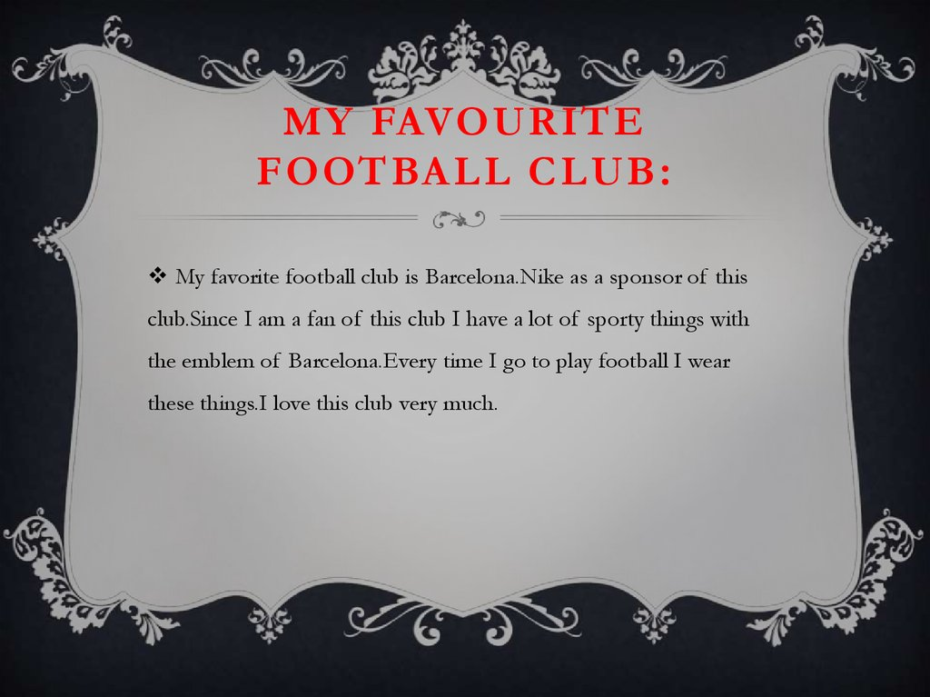 My favourite football club: