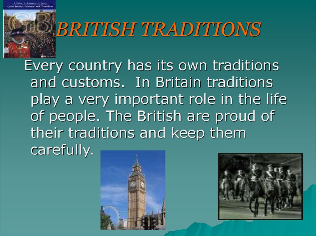 BRITISH TRADITIONS