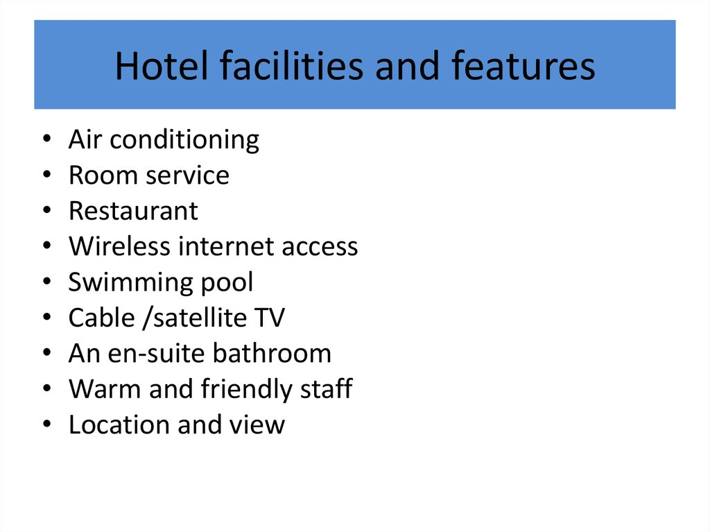 Hotel facilities and features