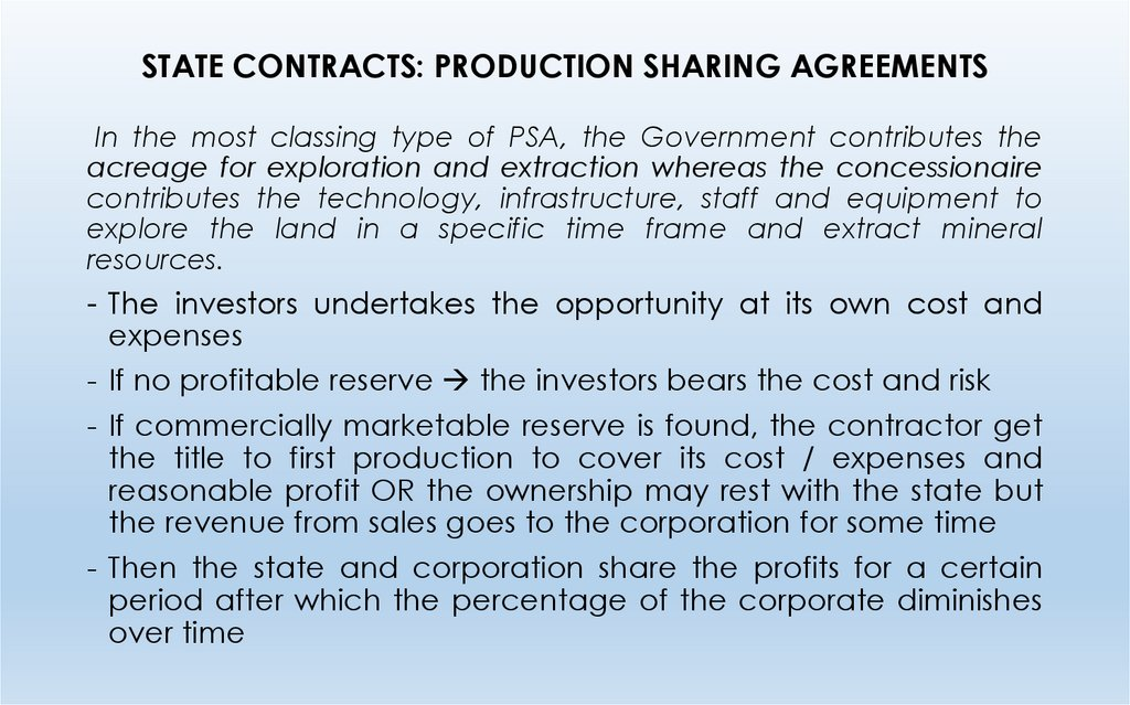 STATE CONTRACTS: PRODUCTION SHARING AGREEMENTS