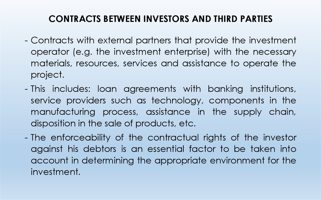 CONTRACTS BETWEEN INVESTORS AND THIRD PARTIES