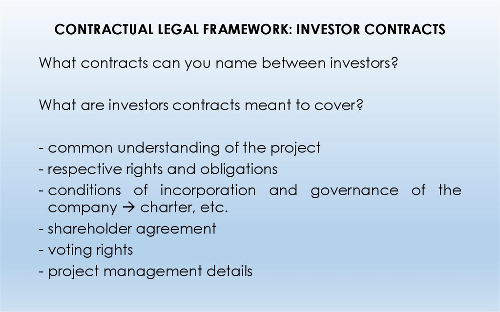 CONTRACTUAL LEGAL FRAMEWORK: INVESTOR CONTRACTS