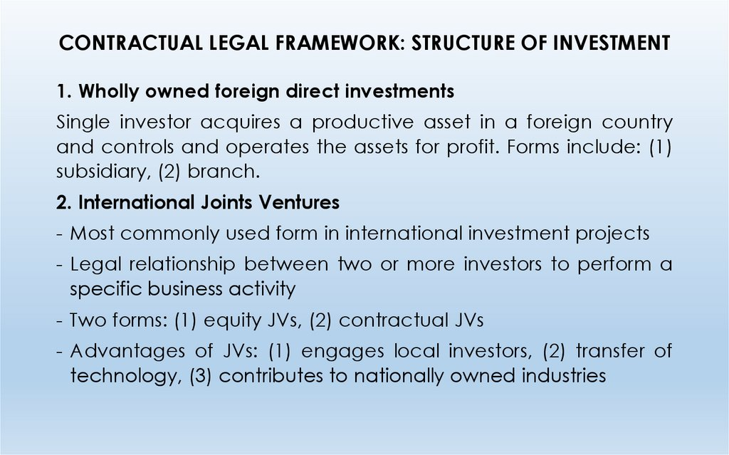 CONTRACTUAL LEGAL FRAMEWORK: STRUCTURE OF INVESTMENT