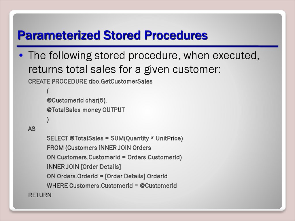 Parameterized Stored Procedures