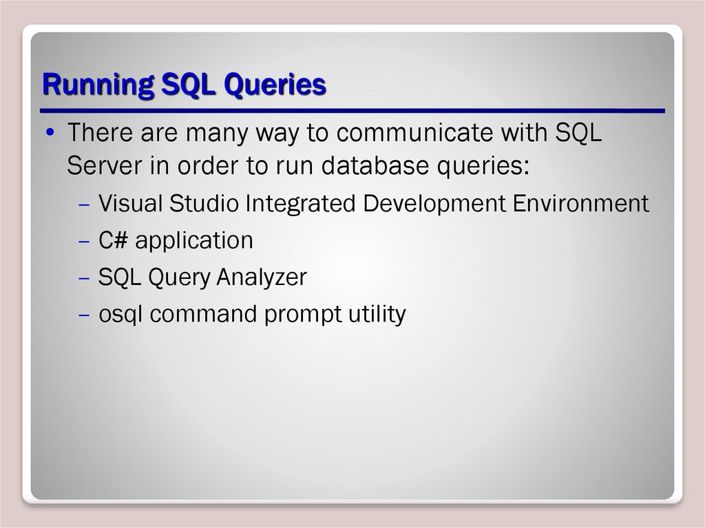 Running SQL Queries