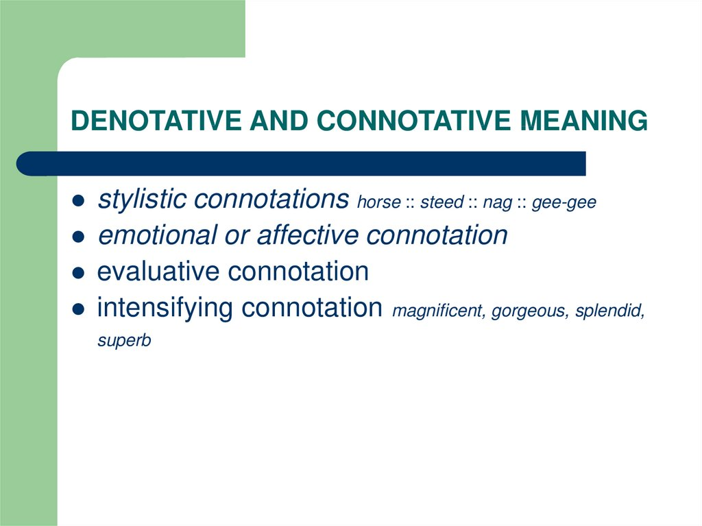 DENOTATIVE AND CONNOTATIVE MEANING