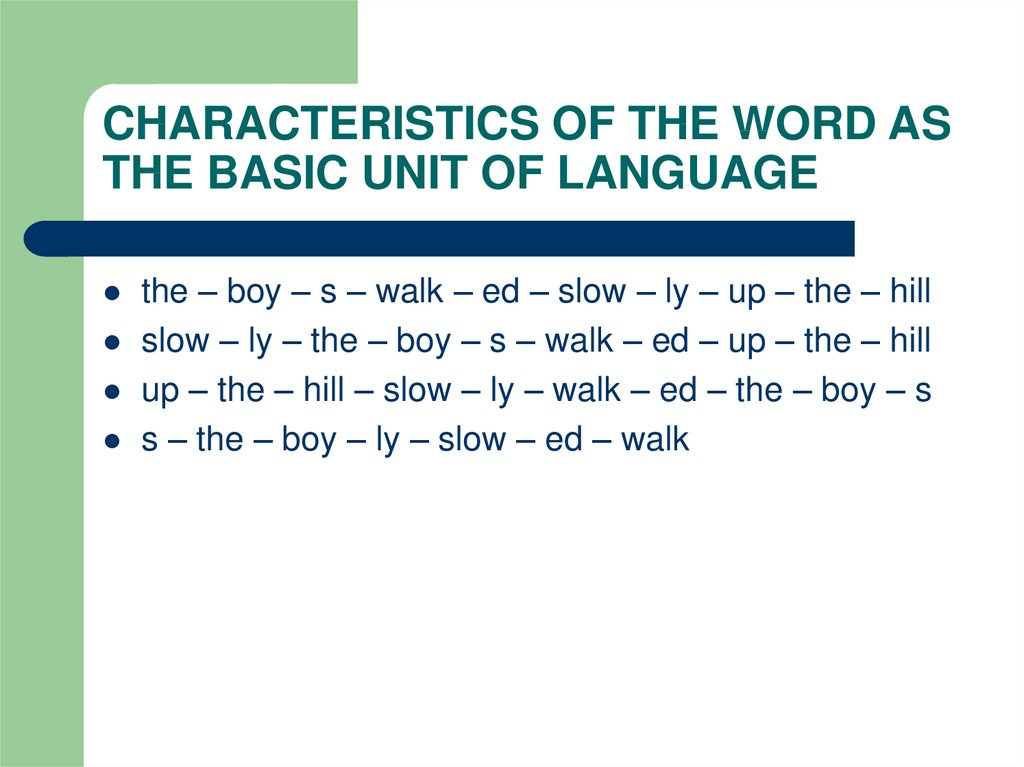 CHARACTERISTICS OF THE WORD AS THE BASIC UNIT OF LANGUAGE