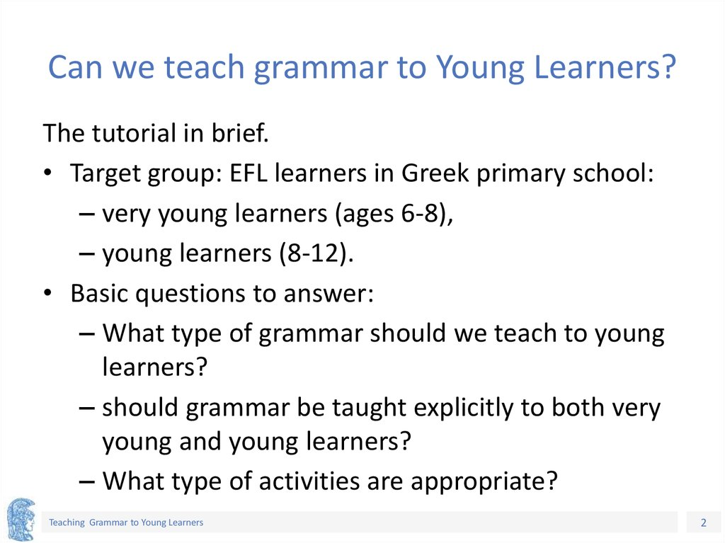 Can we teach grammar to Young Learners?