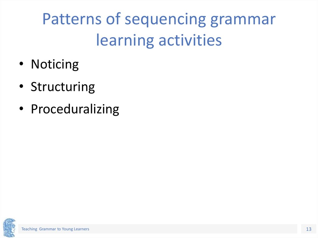 Patterns of sequencing grammar learning activities
