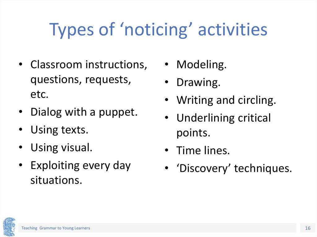 Types of 'noticing' activities