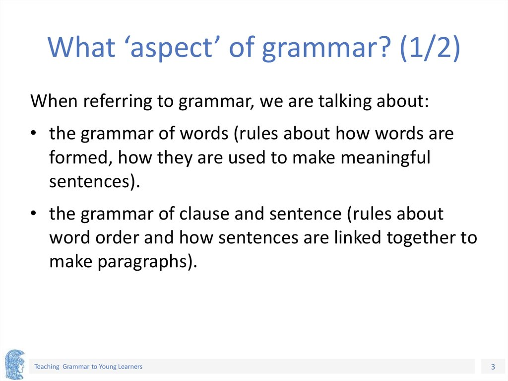 What 'aspect' of grammar? (1/2)