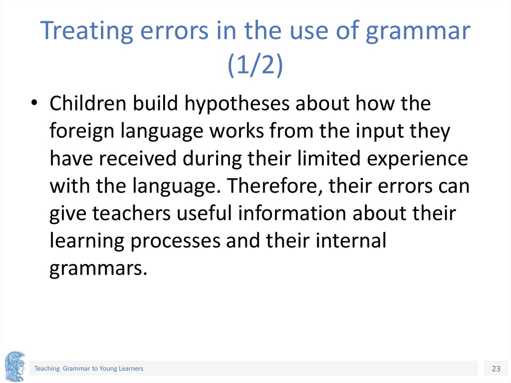 Treating errors in the use of grammar (1/2)