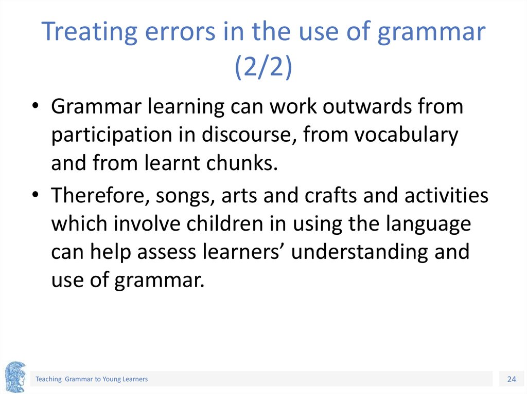 Treating errors in the use of grammar (2/2)