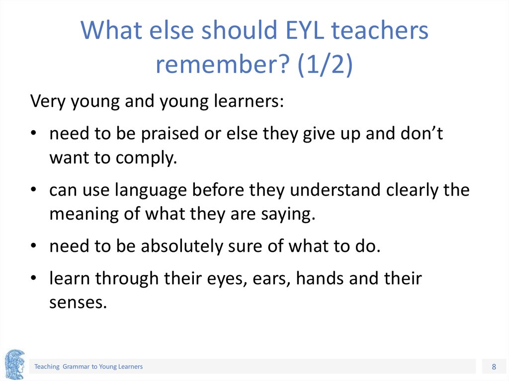 What else should EYL teachers remember? (1/2)