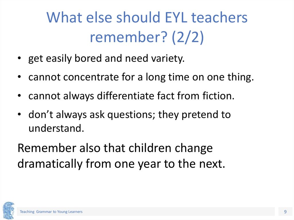What else should EYL teachers remember? (2/2)