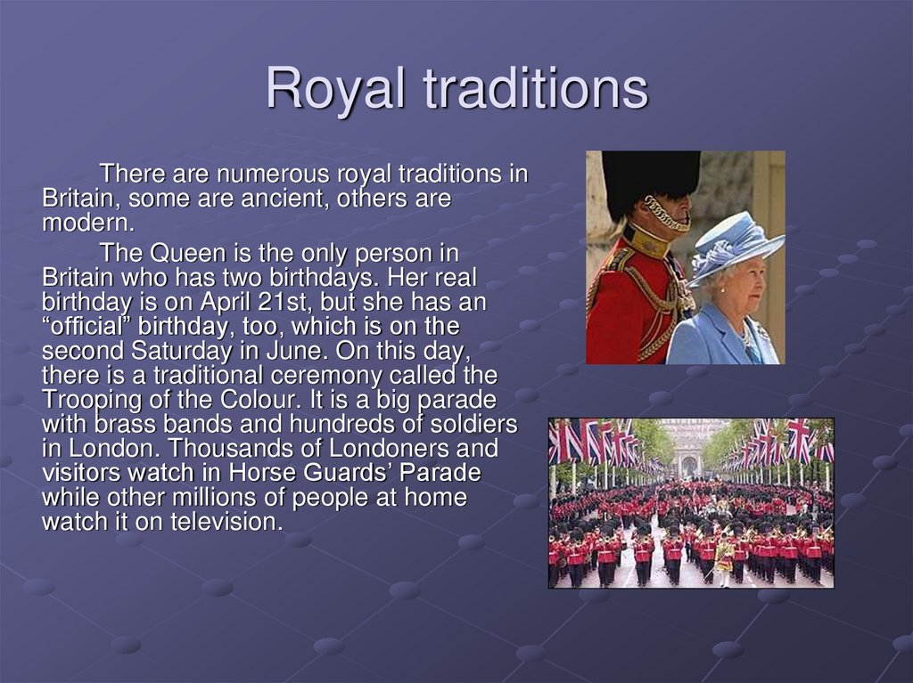 Royal traditions