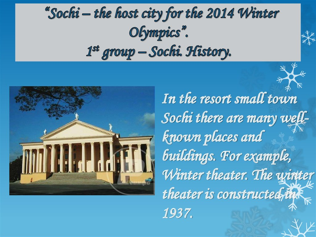 """Sochi – the host city for the 2014 Winter Olympics"". 1st group – Sochi. History."