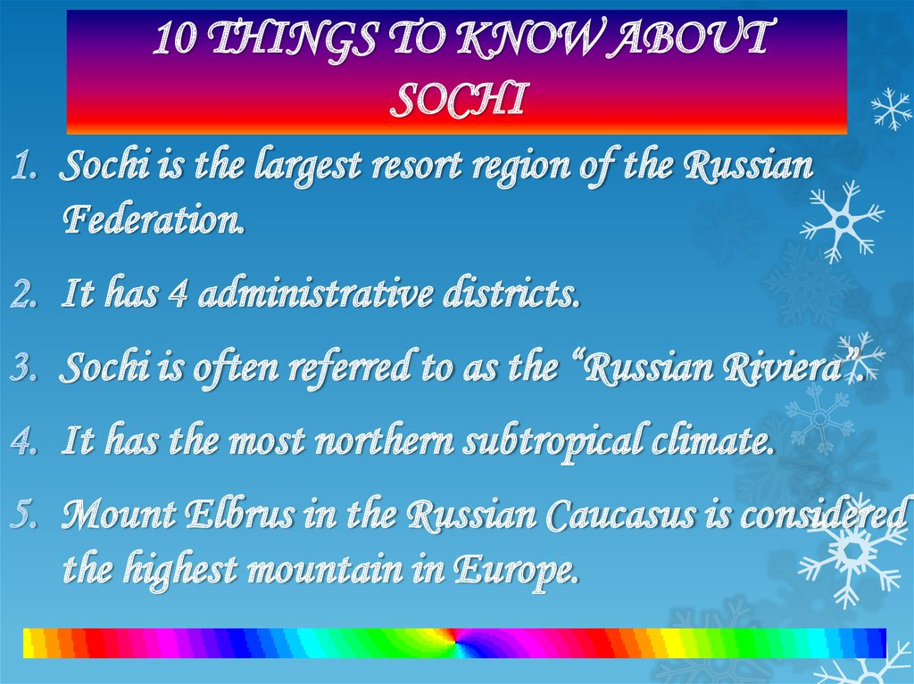 10 THINGS TO KNOW ABOUT SOCHI