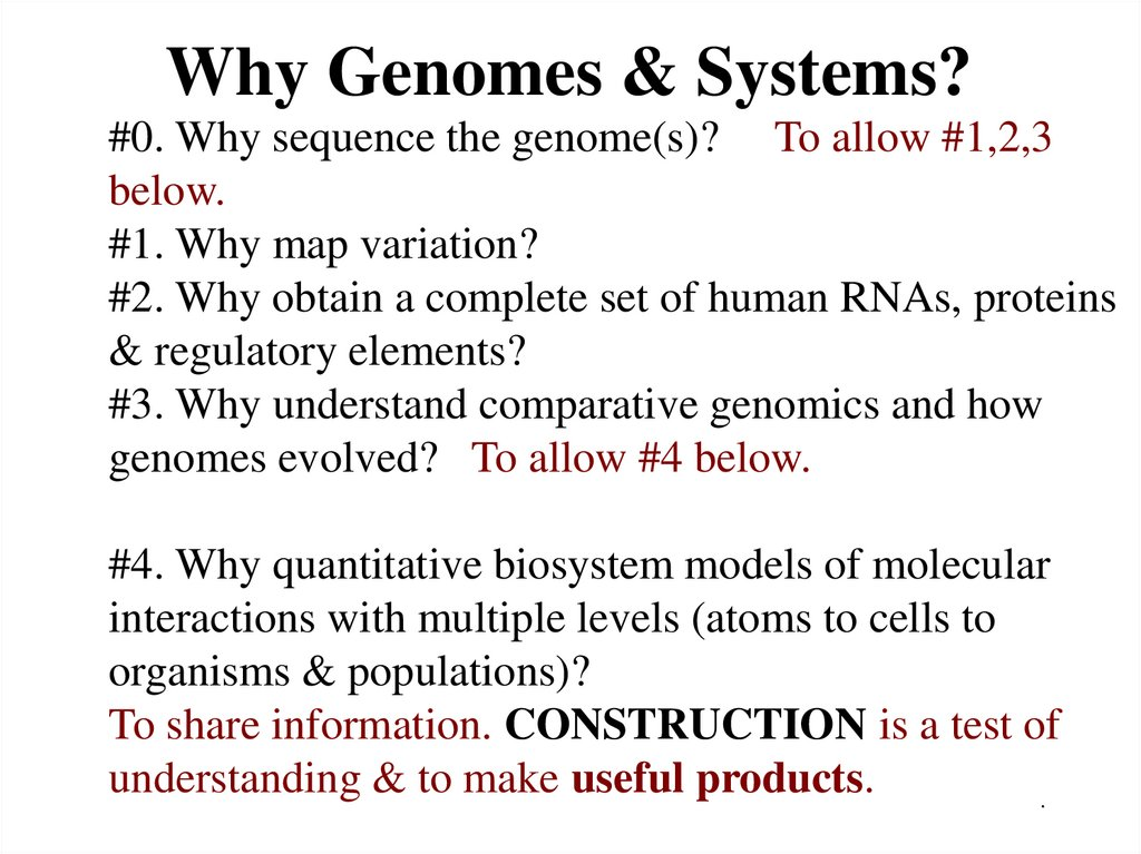 Why Genomes & Systems?