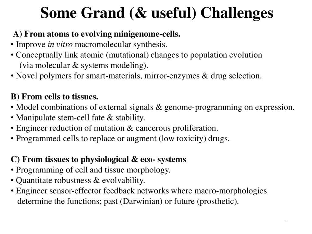 Some Grand (& useful) Challenges