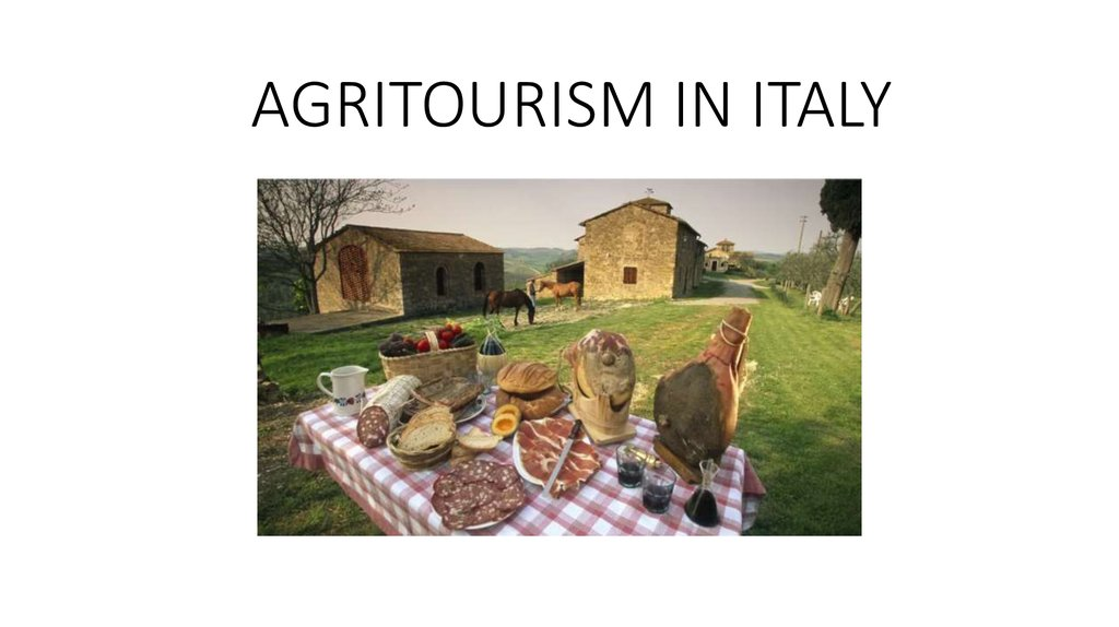 AGRITOURISM IN ITALY