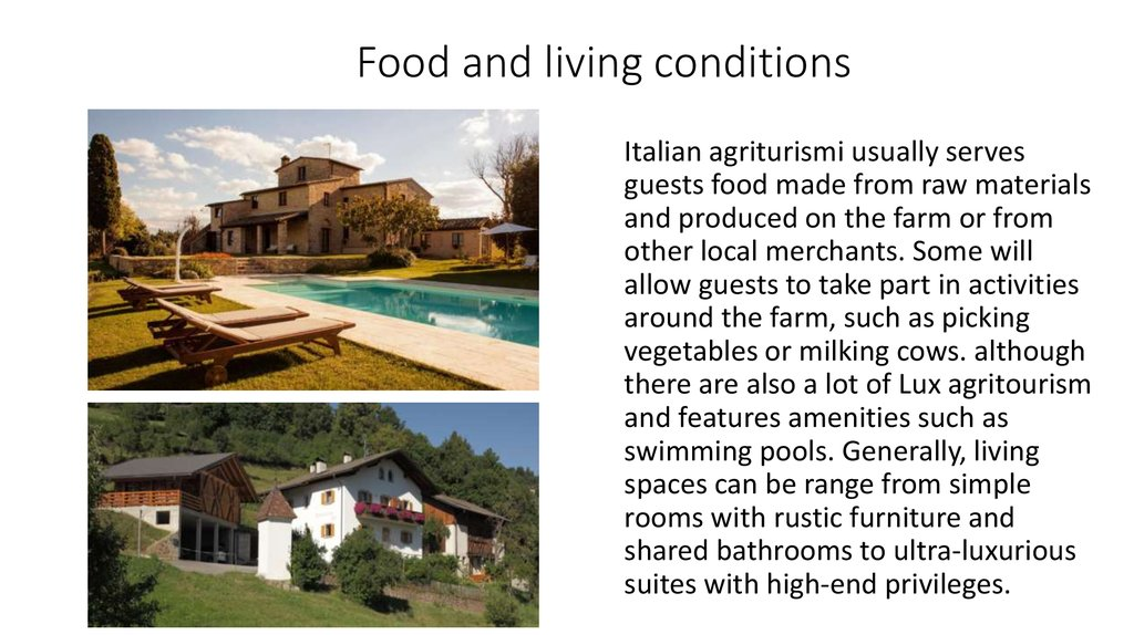 Food and living conditions