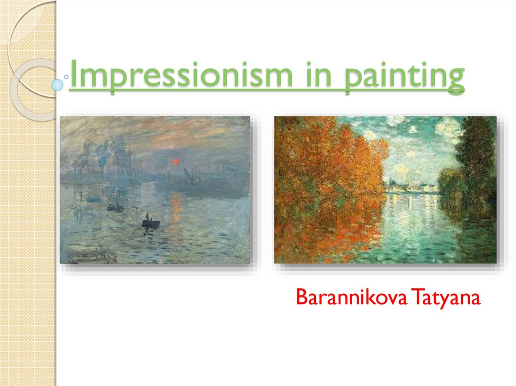 Impressionism in painting