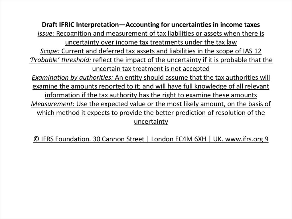 Draft IFRIC Interpretation—Accounting for uncertainties in income taxes Issue: Recognition and measurement of tax liabilities