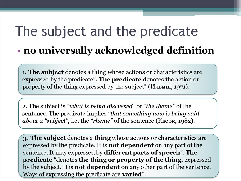 The subject and the predicate