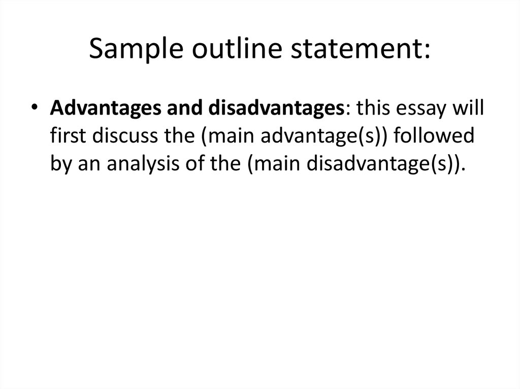 Sample outline statement: