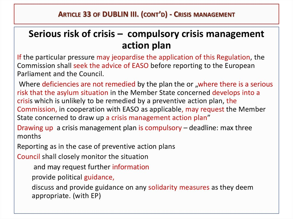Article 33 of DUBLIN III. (cont'd) - Crisis management