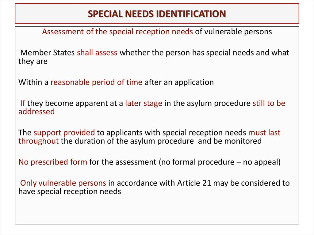 SPECIAL NEEDS IDENTIFICATION