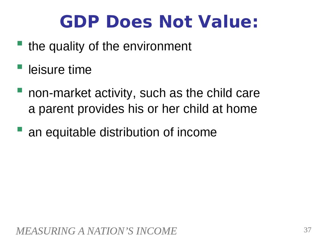 GDP Does Not Value:
