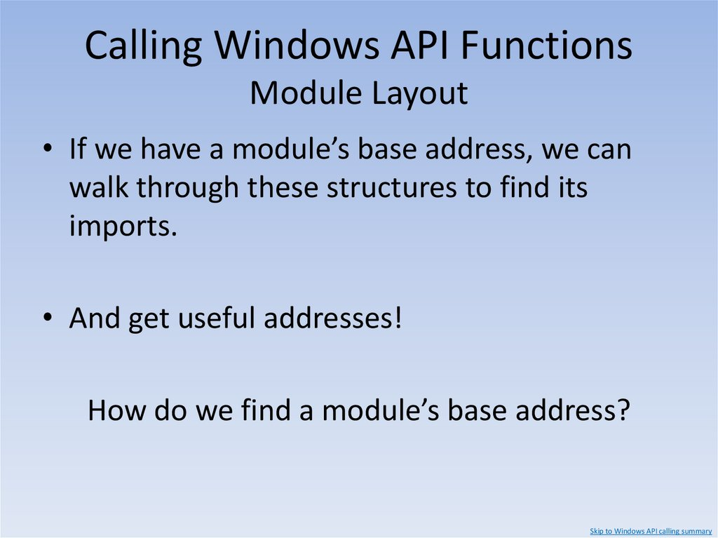 Calling Windows API Functions Calling Function Pointers